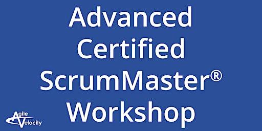 Advanced Certified ScrumMaster Workshop - Austin