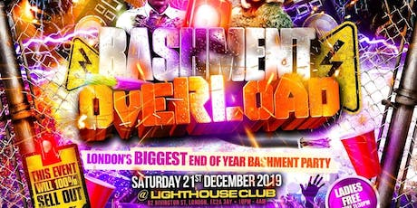 BASHMENT OVERLOAD - London's Biggest Dancehall Party tickets