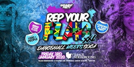 Rep Your Flag XXL - Dancehall meets Soca tickets