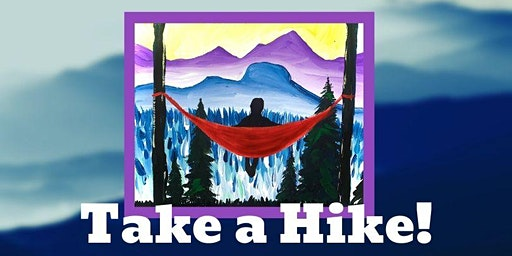Brews and Brushes- Take a Hike!