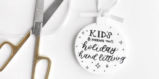Kid's Holiday Hand Lettering Workshop