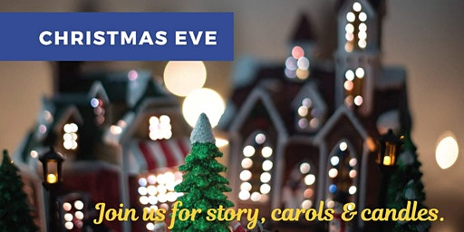 Christmas Eve: an evening of story, carols and candles (Hosted by Fairfield United Church)