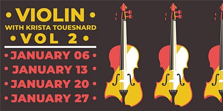 Violin with Krista Touesnard VOL. 2 tickets