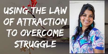 Using the Law of Attraction to Overcome Struggle - online event tickets