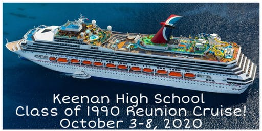 W. J. Keenan High School Class of 1990 Presents: Fantastic Voyage Raider Reunion Cruise