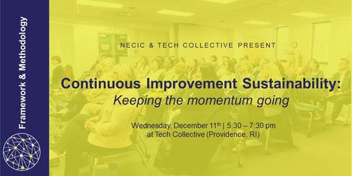 Continuous Improvement Sustainability: Keeping the momentum going