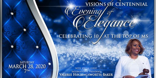 Evening of Elegance: Celebrating 10 years at the TOP of Mississippi (Special Guest Valerie Hollingsworth-Baker)