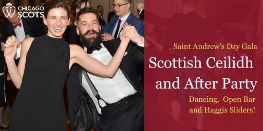 The 174th Annual St Andrew's Day Gala: After Party and Ceilidh