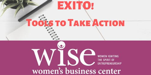 EXITO! Tools to Take Action: Master Your Plan