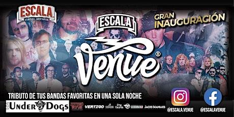 GRAN Inauguración Escala VENUE tickets
