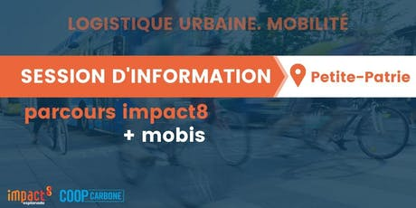 Session d'information | Parcours impact8 + mobis - logistique urbaine tickets