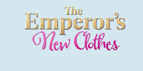 THE EMPEROR'S NEW CLOTHES Creative Drama Workshop (February 29) tickets