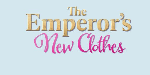 THE EMPEROR'S NEW CLOTHES Creative Drama Workshop (February 29)