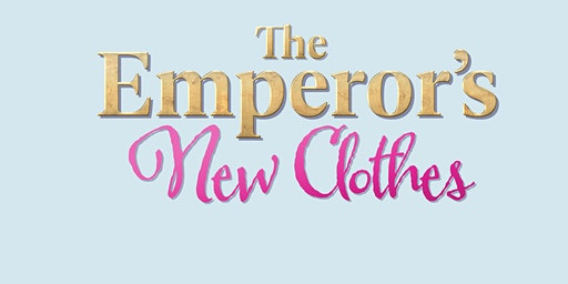 THE EMPEROR'S NEW CLOTHES Creative Drama Workshop (March 7)