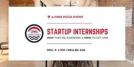 Startup Internships | Why They're Awesome & How To Get One tickets