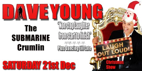"DAVE YOUNG ""LAUGH OUT LOUD"" CHRISTMAS SHOW tickets"