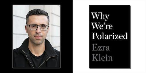 Ezra Klein presents Why We're Polarized