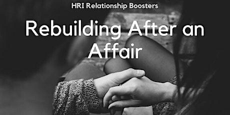 HRI Relationship Booster: Rebuilding After an Affair tickets