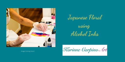 Alcohol  Ink Painting Workshop - Japanese Floral