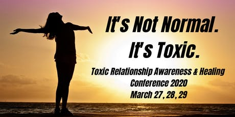 It's Toxic: Toxic Relationship Conference 2020 tickets