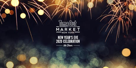 New Year's Eve Celebration At Time Out Market New York tickets