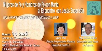 X Mujeres de Fe y Hombres de Fe al Encuentro *** Jesús Eucaristía