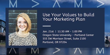 Use Your Values to Build Your Marketing Plan tickets