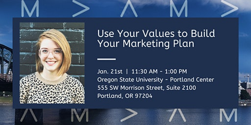 Use Your Values to Build Your Marketing Plan