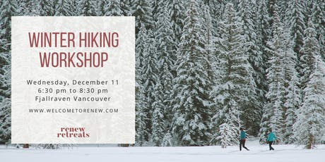 Winter Hiking 101 Workshop tickets