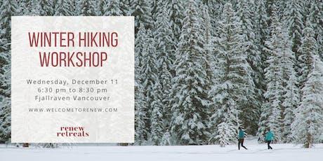 Winter Hiking Workshop tickets