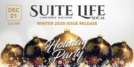 Suite Life SoCal Magazine Issue Release & Holiday Party tickets