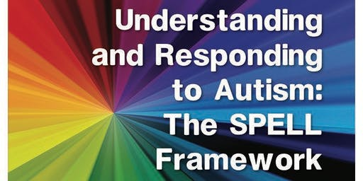 Understanding & responding to Autism – SPELL framework in Higher Education