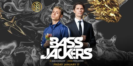 Bass Jackers @ Noto Philly Jan 17 tickets