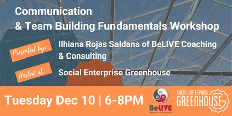 Communication & Team Building Fundamentals Workshop with BeLIVE Coaching tickets