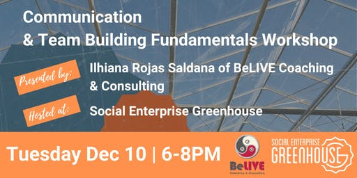 Communication & Team Building Fundamentals Workshop with BeLIVE Coaching
