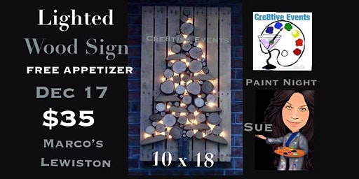 $35 FREE APPETIZER- Lighted Wood Tree on Board Paint Night Marcos Lewiston