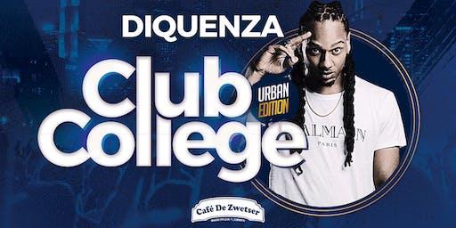 CLUB COLLEGE✦FT. DIQUENZA