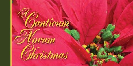 The Canticum Novum Singers Presents a Canticum Novum Christmas tickets