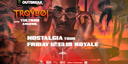 TroyBoi at Royale | 12.13.19 | 10:00 PM | 21+