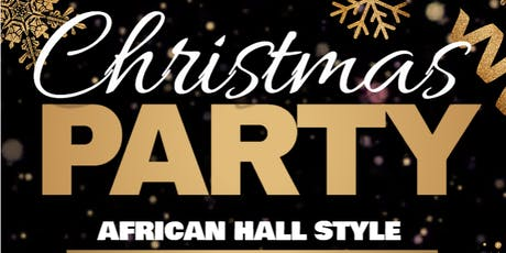 Christmas Party: African Hall Style! tickets