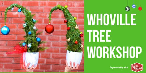 Whoville Tree Workshop at The Little Brick Cafe