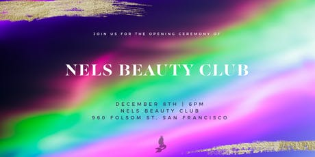 Nels Beauty Club - Grand Opening Party tickets