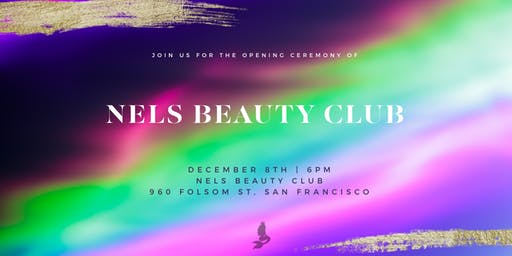 Nels Beauty Club - Grand Opening Party