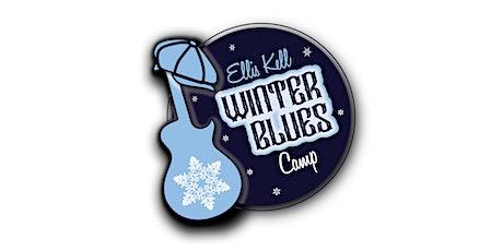 2019 Ellis Kell Winter Blues Camp tickets