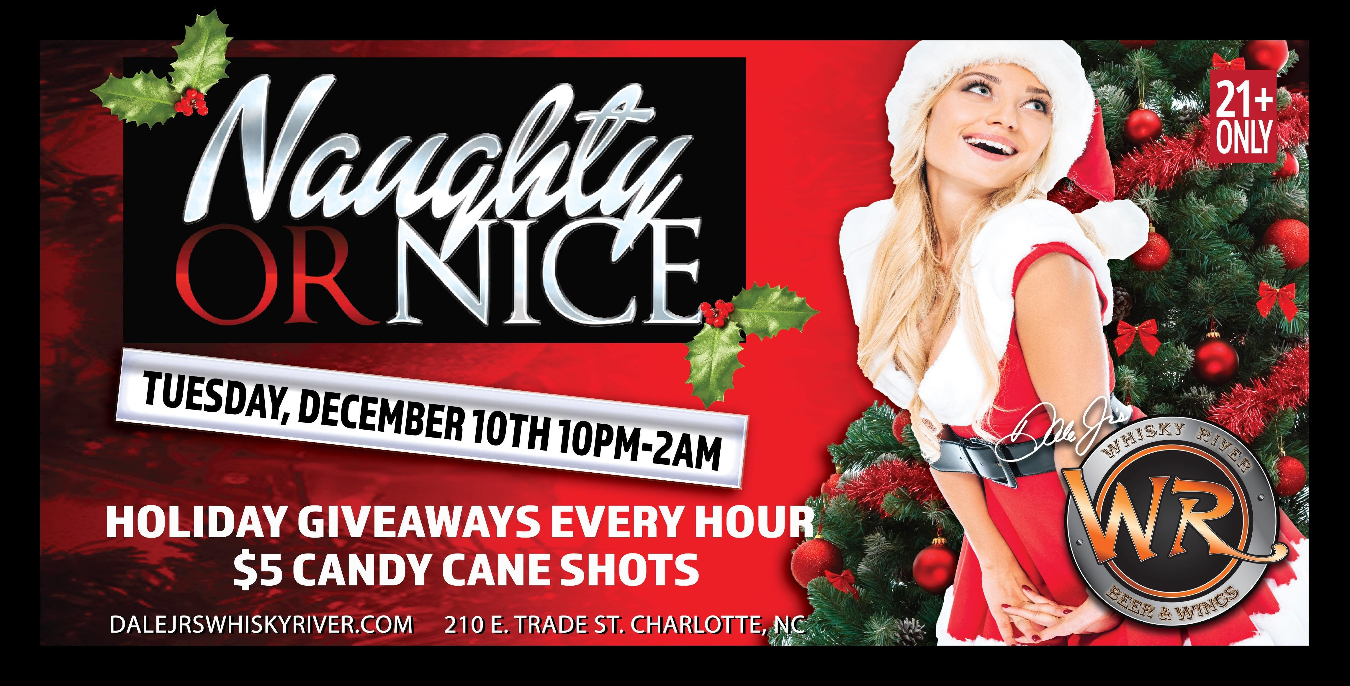 Naughty or Nice Party w/Sexy Santa Contest