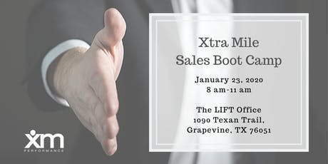 Xtra Mile Sales Boot Camp - January, 2020 tickets