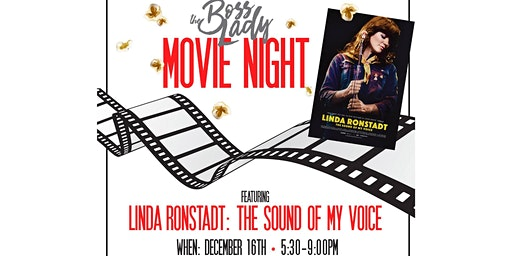 The Boss Lady Movie Night Featuring Linda Ronstadt