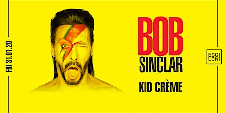A Celebration of House: Bob Sinclar & Kid Crème all Night Long tickets