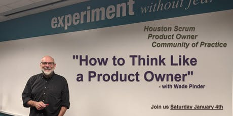 Houston Scrum Product Owner Community of Practice - January 4th tickets