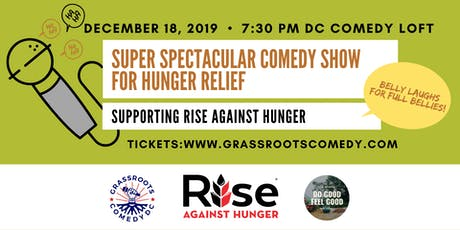 Super Spectacular Comedy Show For Hunger Relief tickets